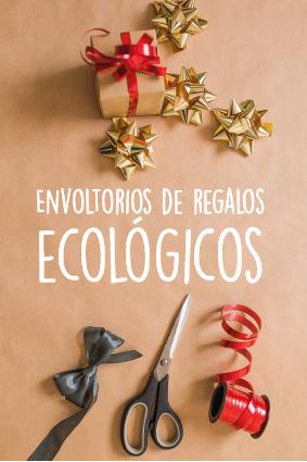 Ideas para envolver regalos ecólogicas