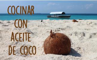 Cocinar con aceite de coco: ideas y recetas