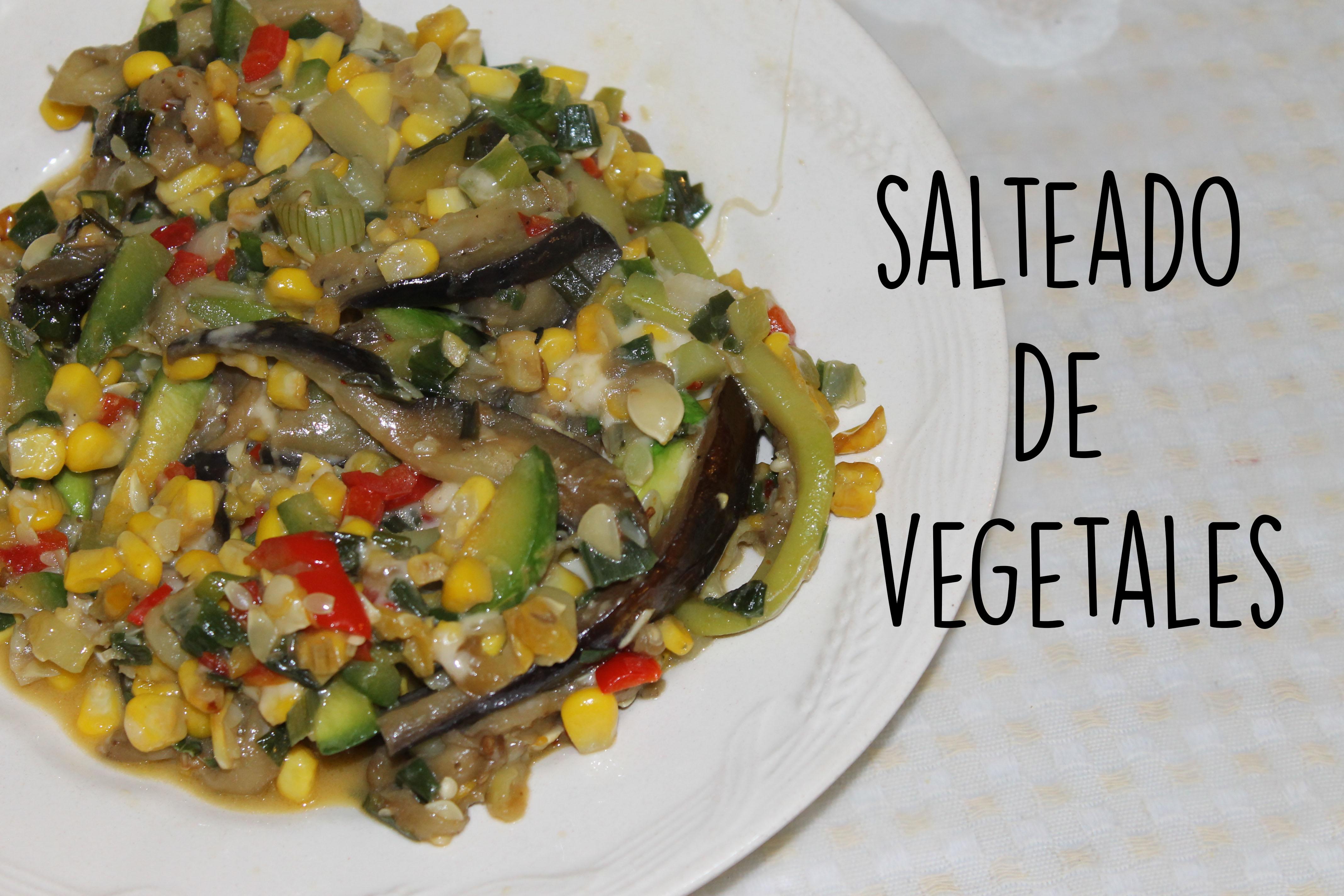 Salteado de vegetales receta paso a paso