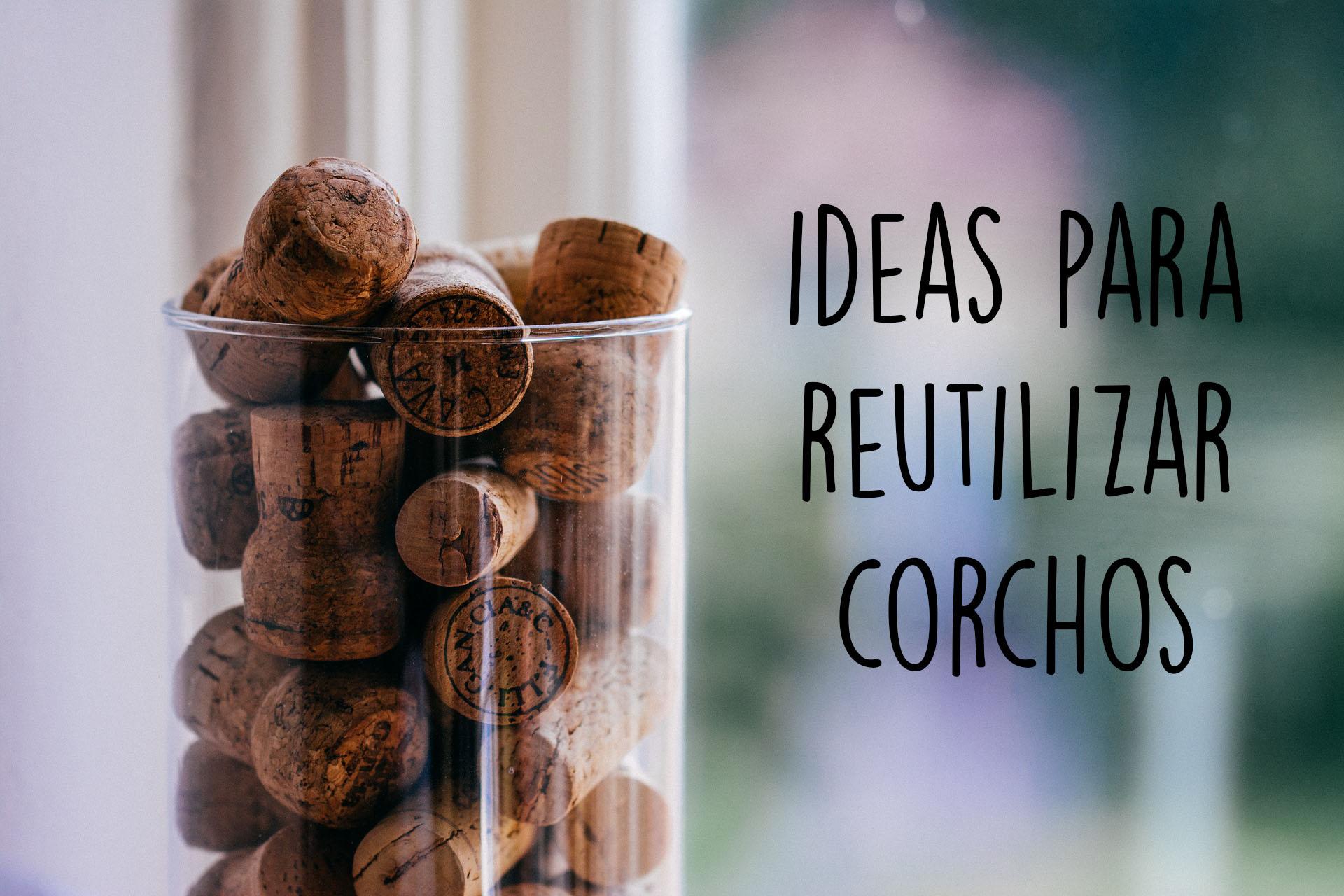 Originales ideas para reutilizar corchos
