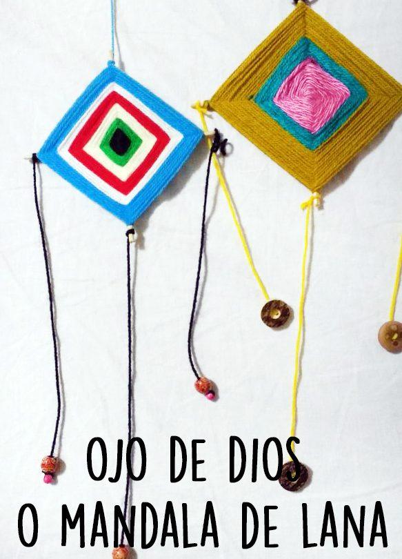 Read more about the article Como hacer un ojo de dios o mandala de lana